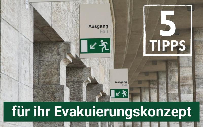 5 TIpps für ihr Evakuierunskonzept